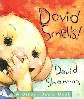 David Smells! By Shannon, David
